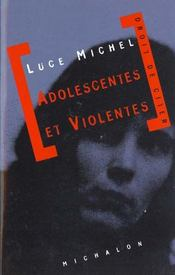 Adolescentes Et Violentes - Intérieur - Format classique