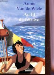 Au Fil De L'Etrave - Couverture - Format classique