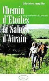 Chemin D'Etoiles Et Sabots D'Airain - Couverture - Format classique