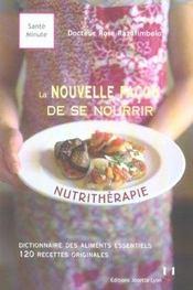 Nutritherapie : la nouvelle facon de se nourrir - Intérieur - Format classique