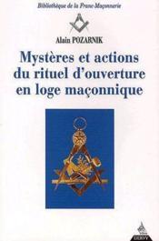 Mystères et actions du rituel d'ouverture en loge maçonnique - Couverture - Format classique