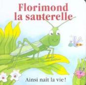 Florimond La Sauterelle - Couverture - Format classique