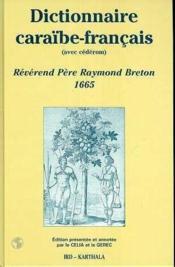 Dictionnaire Caraibe-Francais (Avec Cd-Rom) - Couverture - Format classique
