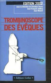Trombinoscope Des Eveques ; Edition 2002 - Couverture - Format classique