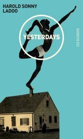 Yesterdays - Intérieur - Format classique