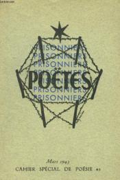 Poetes Prisonniers. Cahier Special De Poesie N°43. Mars 1943 - Couverture - Format classique