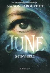 Vente livre :  June - l'invisible  - Manon Fargetton