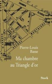 Vente  Ma chambre au triangle d'or  - Pierre-Louis Basse