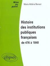 Histoire Des Institutions Publiques Francaises De 476 A 1848 - Intérieur - Format classique