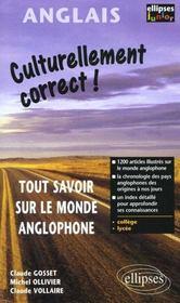 Culturellement Correct ! Tout Savoir Sur Le Monde Anglophone College Lycee - Intérieur - Format classique