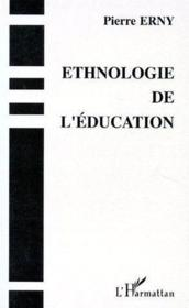 Ethnologie de l'éducation - Couverture - Format classique