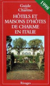 Guide des auberges et hotels de charme en italie 1998 - Couverture - Format classique