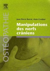 Manipulations des nerfs crâniens - Couverture - Format classique