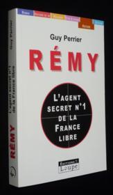 Rémy, l'agent secret n°1 de la France libre - Couverture - Format classique