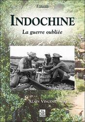 Indochine ; la guerre oubliée - Intérieur - Format classique