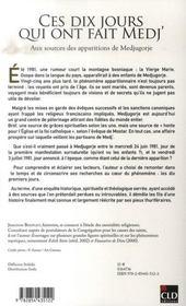 Ces Dix Jours Qui Ont Fait Medj ; Aux Sources Des Apparitions De Medjugorje - 4ème de couverture - Format classique