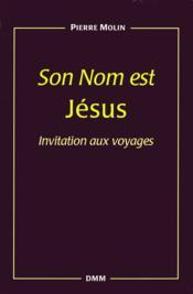 Son nom est jesus - Couverture - Format classique