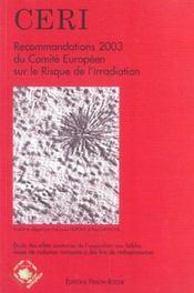 Recommandations 2003 Du Comite Europeen Sur Le Risque De L'Irradiation - Intérieur - Format classique