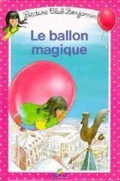 Le ballon magique t.4 - Couverture - Format classique