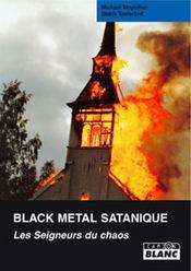 Black metal satanique ; les seigneurs du chaos - Intérieur - Format classique