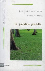 Le jardin public - Couverture - Format classique