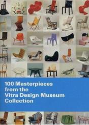 100 Masterpieces From The Vitra Design Museum Collection /Anglais - Couverture - Format classique