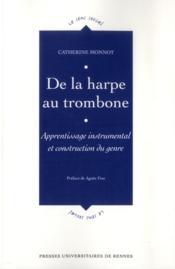 De la harpe au trombone ; apprentissage instrumental et construction du genre - Couverture - Format classique