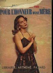 Pour L'Honneur D'Une Mere Collection : Le Roman Complet. - Couverture - Format classique