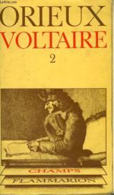 Voltaire Ou La Royaute De L'Esprit. Tome 2. Collection Champ N° 8 - Couverture - Format classique