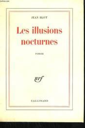 Les Illusions Nocturnes. - Couverture - Format classique