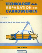 Technologie De La Reparation Des Carrosseries - Couverture - Format classique