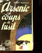 Arsenic Et Coups De Fusil - Couverture - Format classique