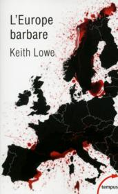 Vente livre :  L'Europe barbare  - Keith Lowe