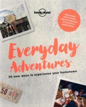 Vente  Everyday adventures (édition 2018)  - Collectif Lonely Planet