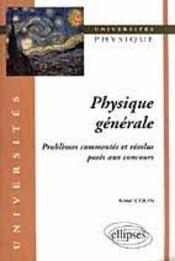 Physique Generale Problemes Commentes Et Resolus Poses Aux Concours - Intérieur - Format classique