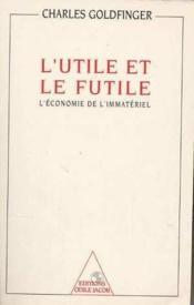 L'Utile Et Le Futile - Couverture - Format classique