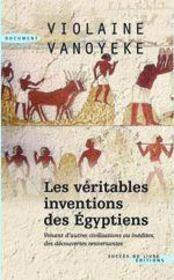 Les véritables inventions des égyptiens - Couverture - Format classique
