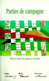 Parties de campagne ; récits et croquis de voyage en Val d'Oise - Intérieur - Format classique