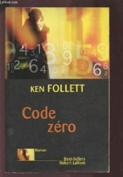 Code zéro  - Ken Follett