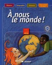 A Nous Le Monde ; Ce2 ; Le Manuel - Intérieur - Format classique