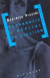 Euthanasie L'Hopital En Question - Intérieur - Format classique