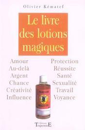 Livre Des Lotions Magiques - Intérieur - Format classique