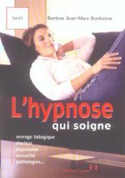 Hypnose Qui Soigne - Couverture - Format classique