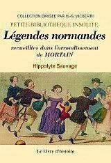 Mortain (Legendes Normandes Recueillies Dans L'Arrondissement De) - Couverture - Format classique