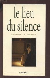 Le Lieu Du Silence - Couverture - Format classique