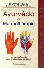 Ayurvéda et marmathérapie - Intérieur - Format classique