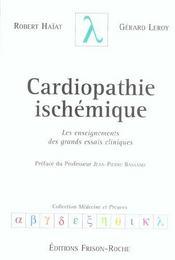 Cardiopathie Ischemique ; Les Enseignements Des Grands Essais Cliniques - Intérieur - Format classique