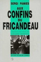 Aux confins du Fricandeau - Couverture - Format classique