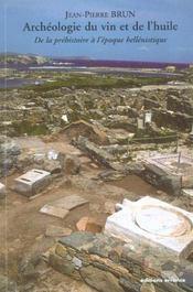Archeologie Du Vin Et De L'Huile De La Prehistoire A L'Epoque Hellenistique - Intérieur - Format classique