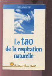 Le tao de la respiration naturelle - Couverture - Format classique